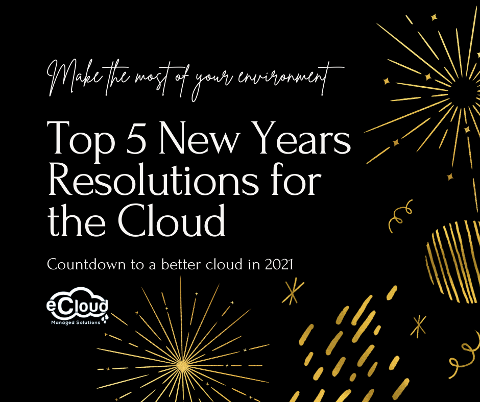 Top 5 New Years Resolutions for the Cloud