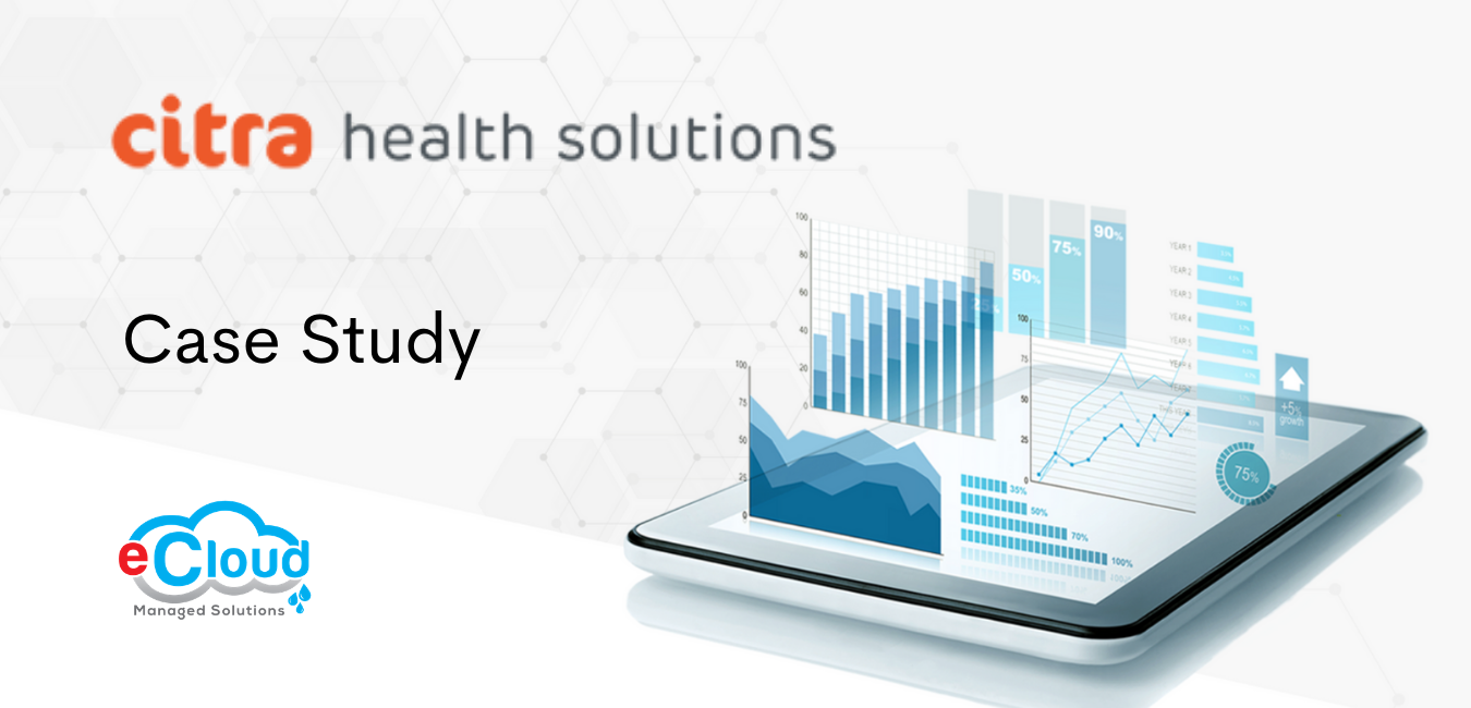 Case Study Citra Health Solutions Selects eCloud to Organize Migration Plan